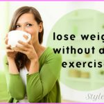 Weight Loss Tips Without Exercise_1.jpg